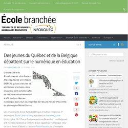 Des jeunes du Québec et de la Belgique débattent sur le numérique en éducation