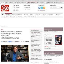 """Pascal Boniface : """"Débattons librement du conflit israélo-palestinien"""""""