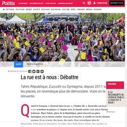 La rue est à nous : Débattre par Pauline Graulle
