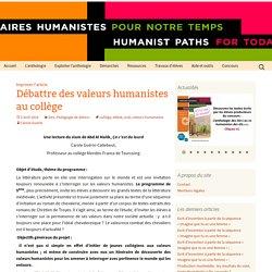 Débattre des valeurs humanistes au collège