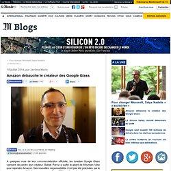 Amazon débauche le créateur des Google Glass