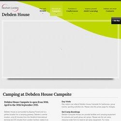 Debden House - Camping