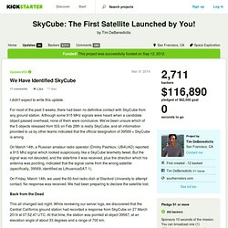 SkyCube: The First Satellite Launched by You! by Tim DeBenedictis » Updates