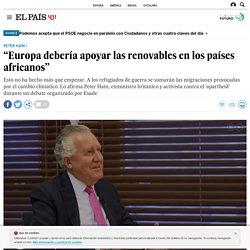 """Peter Hain: """"Europa debería apoyar las renovables en los países africanos"""""""