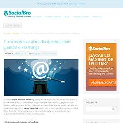7 trucos de social media que deberías guardar en la manga