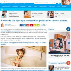 7 fotos de tus hijos que no deberías publicar en redes sociales