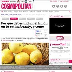 Por qué debes incluir el limón en tu rutina beauty, y cómo