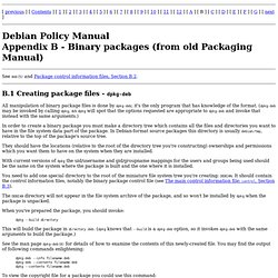 Policy Manual - Binary packages (from old Packaging Manual)