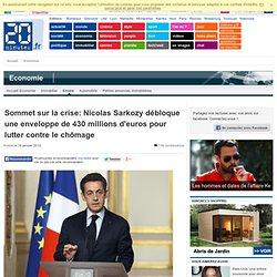 Sommet sur la crise: Sarkozy annonce une enveloppe de 430 millions d'euros contre le chômage