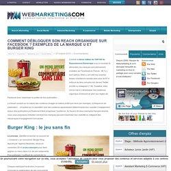 Comment débloquer son reach organique sur Facebook ? Exemples de la Marque U et Burger King