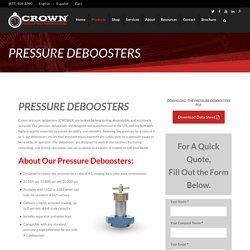Pressure Deboosters - 4:1 Pressure Debooster - 4 to 1 DeboostersCrown Oilfield Instrumentation - Drilling Instruments - Drilling Instrumentation