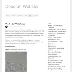 deborah webster - Blog - Try a New Technique