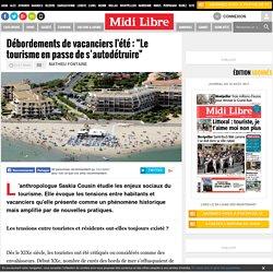 """Débordements de vacanciers l'été : """"Le tourisme en passe de s'autodétruire"""""""