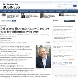 DeBoskey: Six trends that will set the pace for philanthropy in 2016