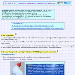 TP Chimie N° 07, Dosage d'un déboucheur et d'un détartrant, correction, terminale S, tstp07chc