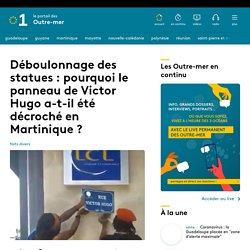 Déboulonnage des statues : pourquoi le panneau de Victor Hugo a-t-il été dé