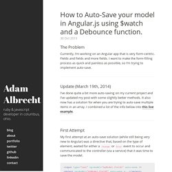 How to Auto-Save your model in Angular.js using $watch and a Debounce function. · Adam Albrecht