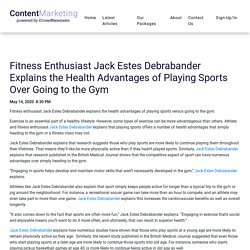 Fitness Enthusiast Jack Estes Debrabander Explains the Health Advantages of Playing Sports Over Going to the Gym - iCrowdMarketing