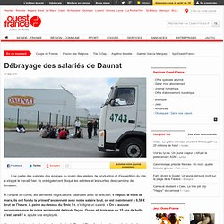 110517_Débrayage des salariés de Daunat