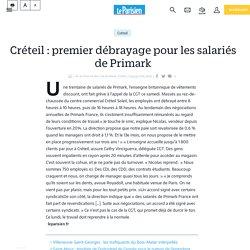 Créteil : premier débrayage pour les salariés de Primark - Le Parisien