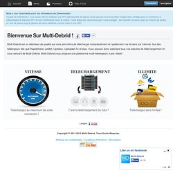 Multi-Debrid.Com - Quality Unrestricted Downloaders