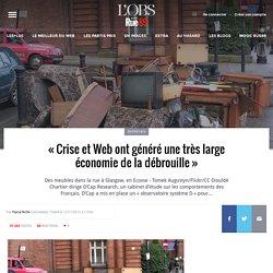 «La crise et le Web ont généré une très large économie de la débrouille»