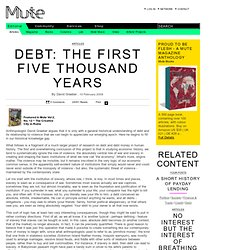 Debt: The First Five Thousand Years