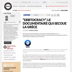 """Debtocracy"", le documentaire qui secoue la Grèce"