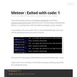 How to debug Meteor : Exited with code: 1 Error