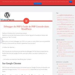 Débugger du PHP à l'aide de PHP Console dans WordPress