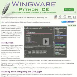 Debugging Python Code on the Raspberry Pi with Wing IDE - Wingware Python IDE