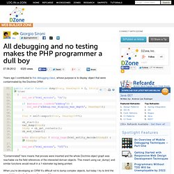 All debugging and no testing makes the PHP programmer a dull boy