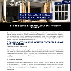 Time To Debunk The Myths About Sash Window Repairs