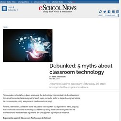 Debunked: 5 myths about classroom technology
