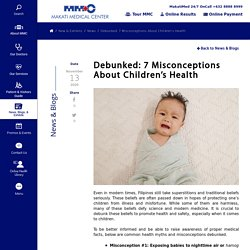 Debunked: 7 Misconceptions About Children's Health