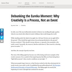 Debunking the Eureka Moment: Creative Thinking Is a Process