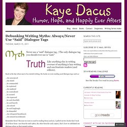 """Debunking Writing Myths: Always/Never Use """"Said"""" Dialogue Tags"""