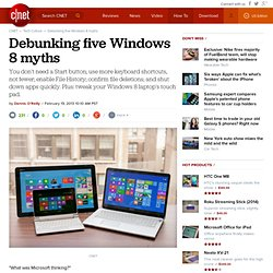 Debunking five Windows 8 myths