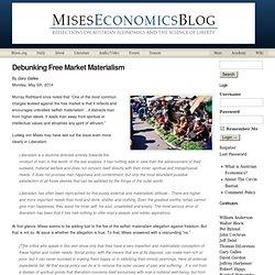 Debunking Free Market Materialism