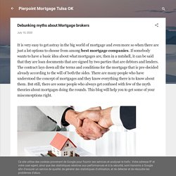 Debunking myths about Mortgage brokers
