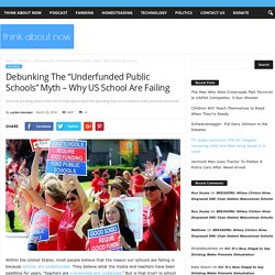 "Debunking The ""Underfunded Public Schools"" Myth"