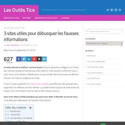 3 sites utiles pour débusquer les fausses informations - Les Outils Tice