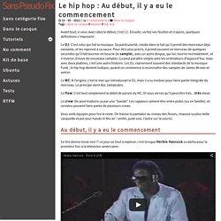 Hip hop : Au début, il y a eu le commencement