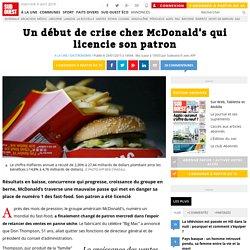 Un début de crise chez McDonald's qui licencie son patron