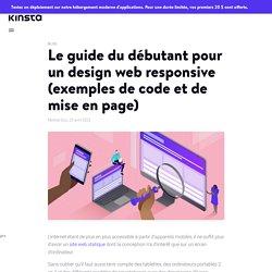 Le guide du débutant pour un design web responsive en 2021 (exemples de code et de mise en page)