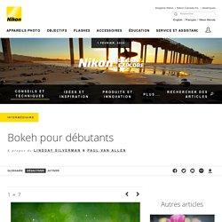 Obtenir l'effet Bokeh sur les photographies de Nikon