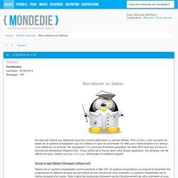 Bien débuter sur Debian / Articles & Astuces / Mondedie.fr