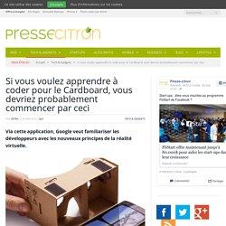 Pour débuter dans la création d'applis pour la réalité virtuelle