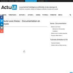 Débuter avec Keras - Documentation en français