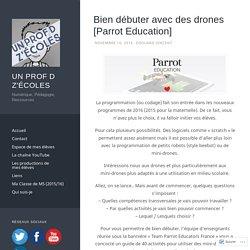 Bien débuter avec des drones [Parrot Education]